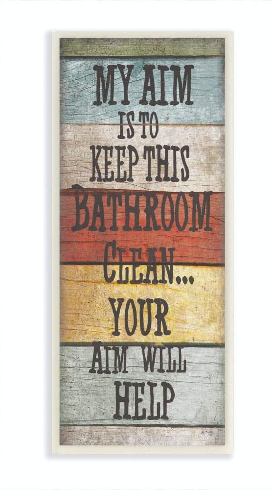 Stupell Home Décor My Aim Is To Keep This Room Clean ' Bathroom Wall Plaque, 7 x 0.5 x 17, Proudly Made in USA