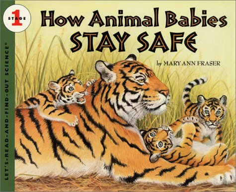 How Animal Babies Stay Safe (Let's Read-And-Find-Out Science) PDF