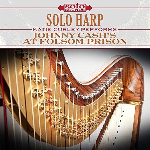 Solo Harp: Johnny Cash's at Folsom Prison
