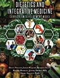 img - for Dietetics and Integrative Medicine: Curriculum Development Model book / textbook / text book