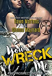 You Wreck Me (The Prospect Series Book 1)