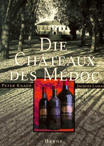 Die Chateaux des Medoc