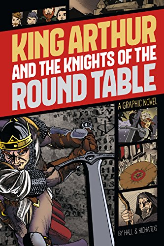 Table Graphics (King Arthur and the Knights of the Round Table (Graphic Revolve: Common Core Editions))
