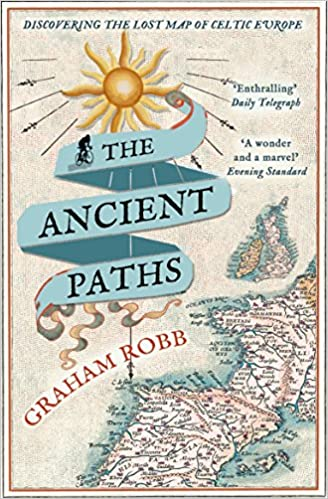 Amazon.com: The Ancient Paths: Discovering the Lost Map of Celtic ...