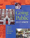 img - for Going Public: Priorities & Practice at the Manhattan New School book / textbook / text book