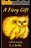 A Fiery Gift