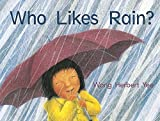 img - for Who Likes Rain? Little Book (EARLY CHILDHOOD STUDY) book / textbook / text book