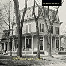 Tattered and Lost: An American Dream (Vol. 8)