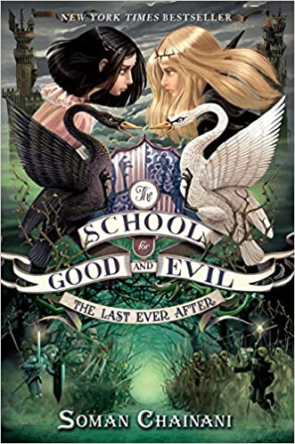e3bbb52761 The School for Good and Evil  3  The Last Ever After  Amazon.co.uk  Soman  Chainani  9780062104953  Books