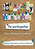 Community Research for Participation : From Theory to Method, , 184742435X