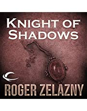 Knight of Shadows: The Chronicles of Amber, Book 9