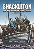 Shackleton: The Voyage of the James Caird - A Graphic Account