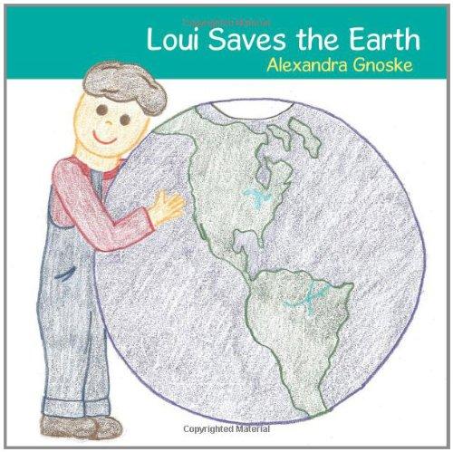 Loui Saves the Earth
