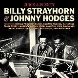 Juice A-Plenty. Billy Strayhorn & Johnny