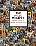 The Paleo Miracle, Joseph Salama, 1480286346
