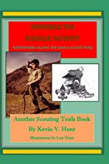 Gnubie to Eagle Scout: Adventures Along the Eagle Scout Trail (Scouting Trails) Paperback