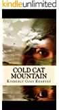 Cold Cat Mountain: The Peak (Cold Cat Mountain Trilogy Book 1)