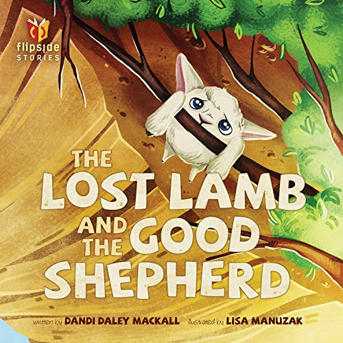 Shepherd Lamb - The Lost Lamb and the Good Shepherd (Flipside Stories)