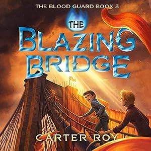 The Blazing Bridge Audiobook