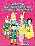 Cinderella, the Little Mermaid and Other Fairy Tale Paper Dolls, Yuko Green, 0486410447
