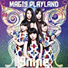 MAGI9 PLAYLAND TYPE-A(+DVD)(ltd.)