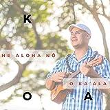 He Aloha Nō ʻo Kaʻala