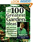 Jeff Cox's 100 Greatest Garden Ideas:...