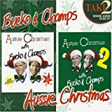 Aussie Christmas With Bucko & Champs V.1 & 2