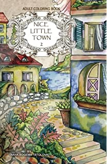 Adult Coloring Book Nice Little Town Volume 2