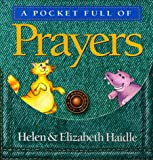 Pocket Full of . . . Prayer, Helen Haidle and Elizabeth Haidle, 088070795X
