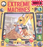 Extreme Machines, Keith Faulkner and Adrian Chesterman, 0764158368