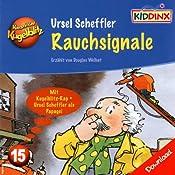 Rauchsignale (Kommissar Kugelblitz 15) | Ursel Scheffler