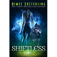 Shiftless: A Fantastical Werewolf Adventure (Wolf Rampant Book 1)