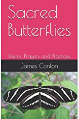 Sacred Butterflies: Poems, Prayers and Practices Paperback