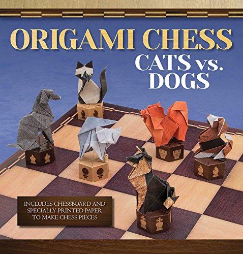 (Origami Chess: Cats vs. Dogs (Origami Books))
