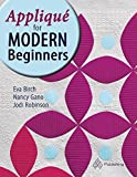img - for Applique for Modern Beginners by Eva Birch (2016-07-11) book / textbook / text book