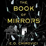 The Book of Mirrors: A Novel | E. O. Chirovici