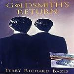 Goldsmith's Return | Terry Richard Bazes