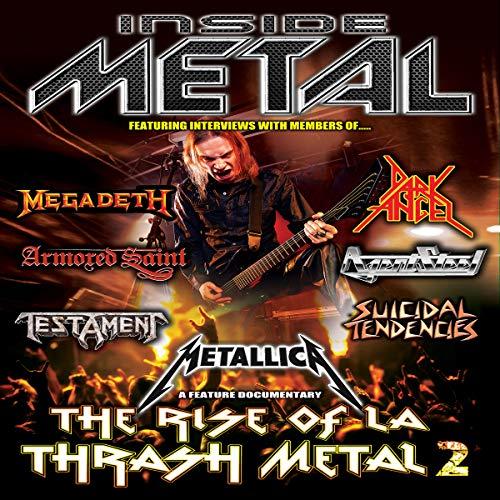 Inside Metal: The Rise of LA Thrash Metal, Vol. 2