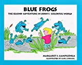 Blue Frogs, Margaret S. Campilonga, 0964690411