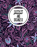 #10: Monthly Bill Planner and Organizer: Floral Design With Calendar 2018-2019 Weekly Planner ,Bill Planning, Financial Planning Journal Expense Tracker ... (Monthly Bill Planner Organizer) (Volume 10)