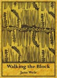 Walking the Block