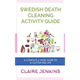 Swedish Death Cleaning Activity Guide: A Complete 4-week Guide to a Clutter-free Life