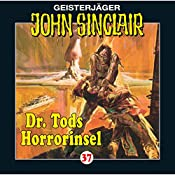 Dr. Tods Horror-Insel (John Sinclair 37) | Jason Dark