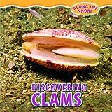 Discovering Clams, Lorijo Metz, 1448849942