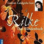 Das Stunden-Buch | Rainer Maria Rilke