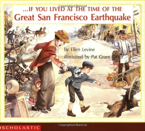 If You Lived At The Time Of The Great San Francisco Earthquake (If You.) - Book  of the ...If You