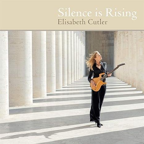 Silence is Rising (2019) Elisabeth Cutler