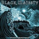 Tomorrowland by Black Majesty (2007-07-17)