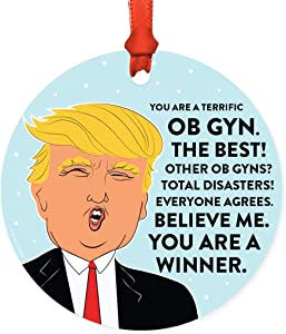 Andaz Press Round Natural Wood MDF Christmas Ornament Gift, Funny President Donald Trump, Terrific OB GYN, 1-Pack, Includes Ribbon, Keepsake Gifts for Coworkers